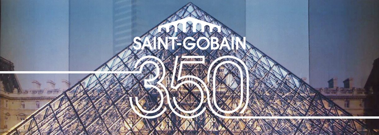 350 years saint gobain. Black Bedroom Furniture Sets. Home Design Ideas